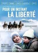 Pour un instant, la liberté, le film