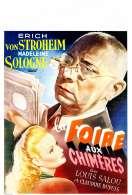 Affiche du film La foire aux chim�res