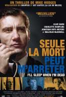 Affiche du film I'll Sleep When I'm Dead