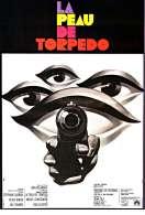 Affiche du film La Peau de Torpedo