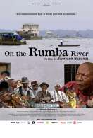 Rumba River, le film