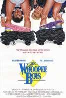 Les Whoopee Boys, le film