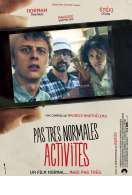 Pas très normales activités, le film