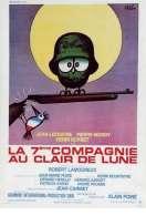 Affiche du film La 7eme Compagnie Au Clair de Lune