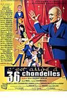 Affiche du film C'est Arrive a Trente Six Chandelles