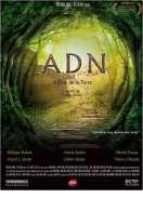 Affiche du film ADN, l'�me de la terre