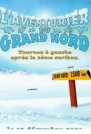 Affiche du film L'aventurier du Grand Nord