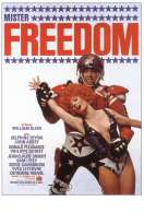 Mister Freedom, le film