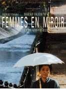 Femmes en miroir, le film