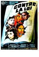 Affiche du film Contre la Loi