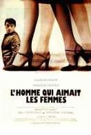 Affiche du film L'homme qui aimait les femmes