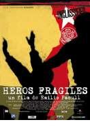 Affiche du film H�ros fragiles