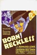 Born Reckless, le film