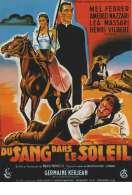 Affiche du film Du Sang dans le Soleil