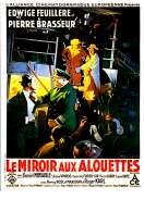 Affiche du film Le Miroir Aux Alouettes