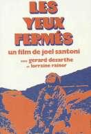Les Yeux Fermes, le film