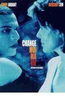 Change-moi ma vie