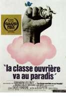 Notre Classe Ouvriere Va Au Paradis, le film