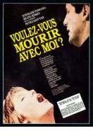 Affiche du film Voulez Vous Mourir Avec Moi