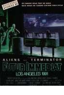Futur immediat los angeles 1991, le film