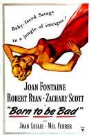 Affiche du film Born to be bad