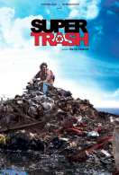 Super Trash, le film