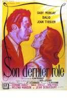 Affiche du film Son Dernier Role