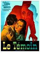 Le Temoin, le film