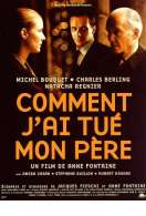 Affiche du film Comment j'ai tu� mon p�re