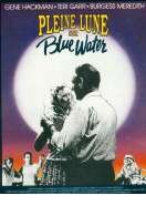 Affiche du film Pleine Lune Sur Blue Water