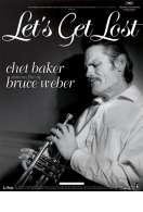 Affiche du film Chet Baker let's get lost