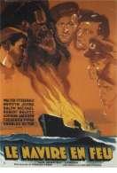 Le Navire en Feu, le film