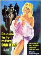 Affiche du film De Quoi Tu Te Meles Daniela