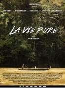 Affiche du film La Vie Pure