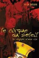 Le Cirque du Soleil, le film