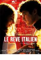 Le Rêve Italien, le film