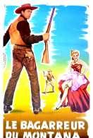 Affiche du film Le Bagarreur du Montana