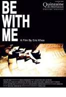 Be With Me, le film