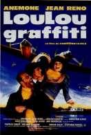 Affiche du film Loulou Graffiti