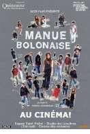 Manue Bolonaise, le film