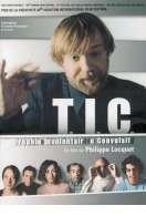 Affiche du film TIC (trouble involontaire convulsif)