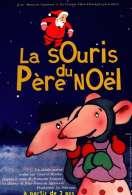 Bande annonce du film La souris du Père Noël