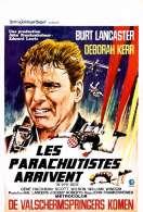 Affiche du film Les Parachutistes Arrivent