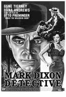Affiche du film Mark Dixon d�tective