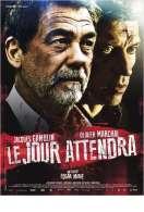 Affiche du film Le Jour attendra