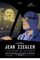 Jean Ziegler, l'optimisme de la volonté, le film