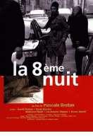 La huitième nuit, le film