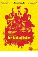 Le Fataliste, le film