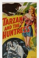 Affiche du film Tarzan et la Chasseresse