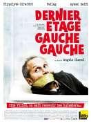 Affiche du film Dernier �tage, gauche, gauche